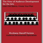 The How of Audience Development for the Arts — ebook | Learn the Basics, Create Your Plan