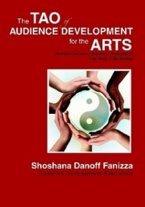 The Tao of Audience Development for the Arts